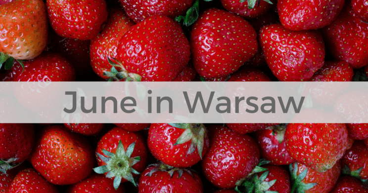 June in Warsaw