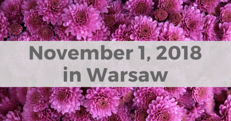 November 1 in Warsaw