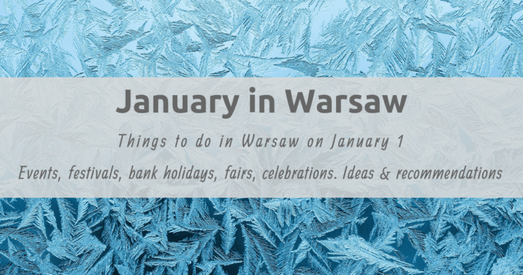 Things to do in warsaw in January