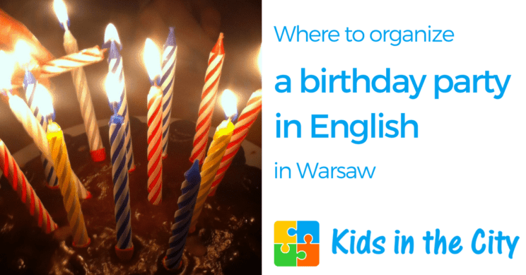 Birthday Party in Warsaw Poland