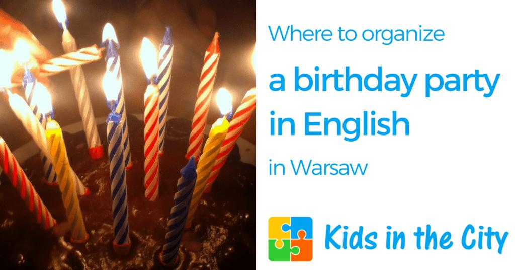 Birthday Party in Warsaw Poland