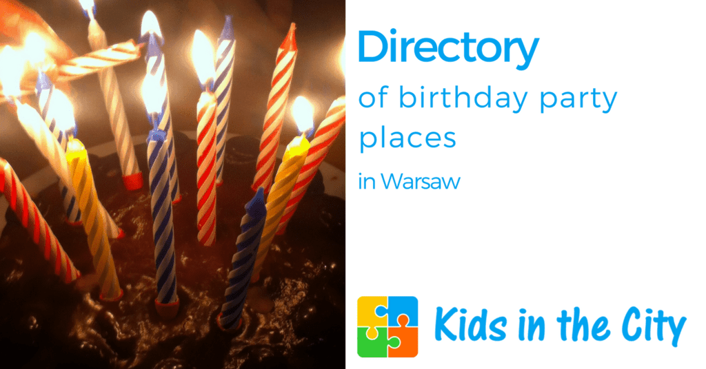 Birthday party places in Warsaw Poland for children