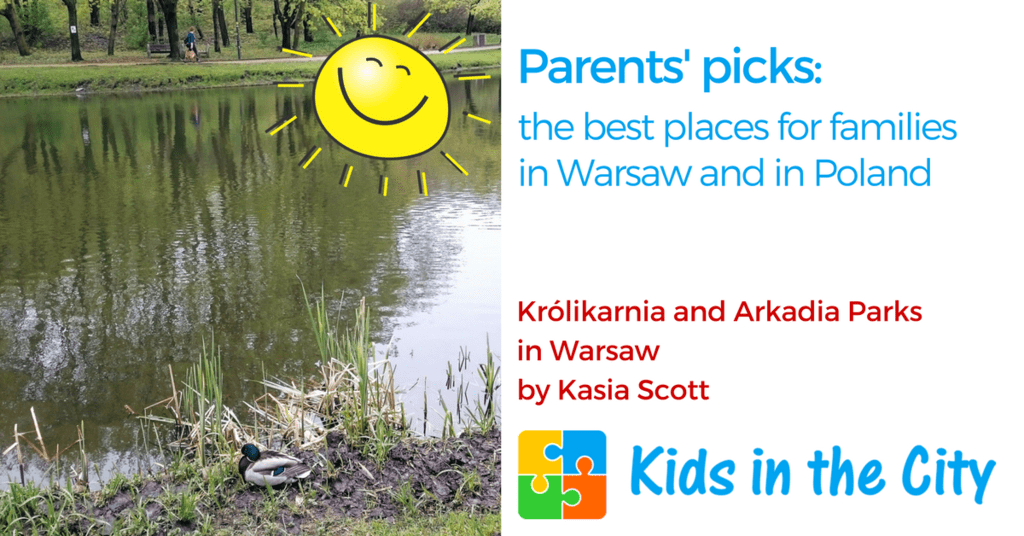 The best places for families in Warsaw and in Poland Królikarnia Park and Arkadia Park in Mokotow