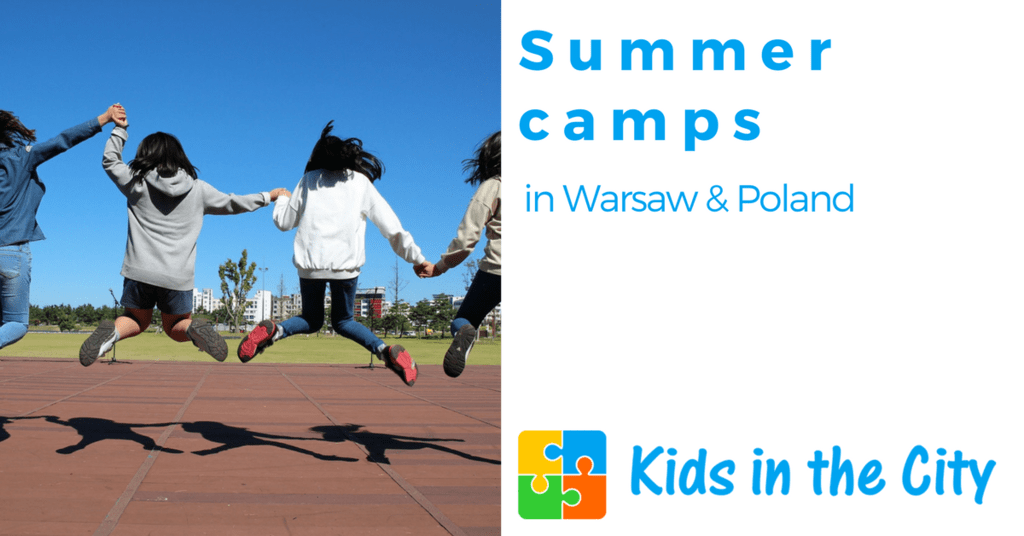 Summer camps in Warsaw and in Poland