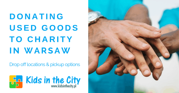 Donating used goods to charity in Warsaw: drop off locations & pickup options