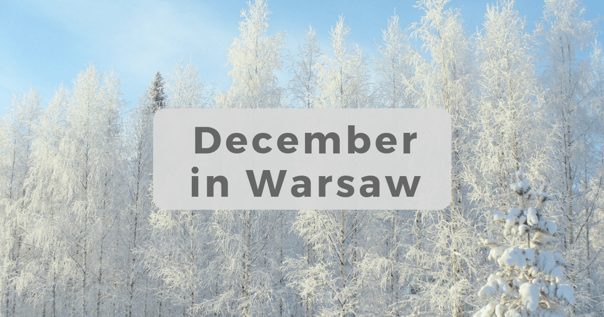 What to do in Warsaw in December