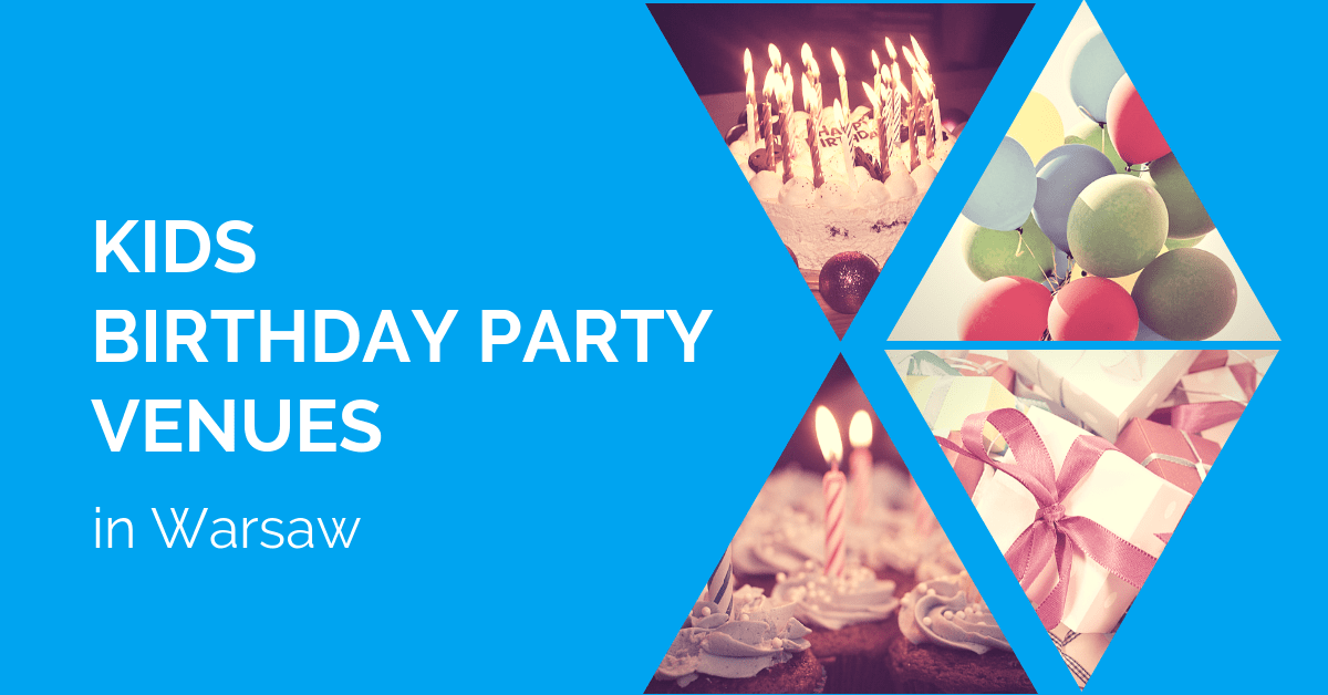 Kids birthday party venues in Warsaw | Kids in the City