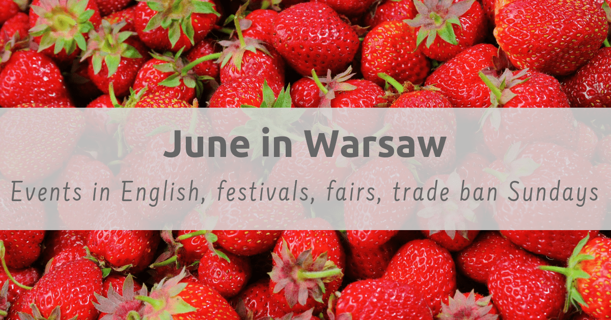 Things to do in Warsaw in June