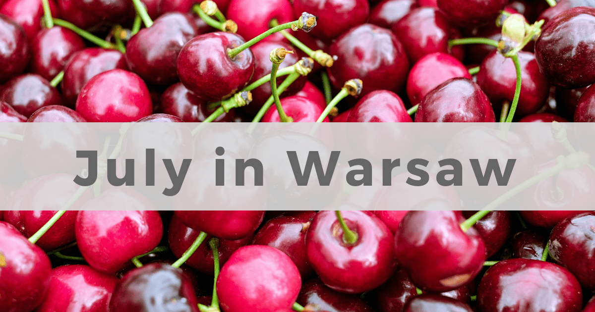 What to do in Warsaw in July