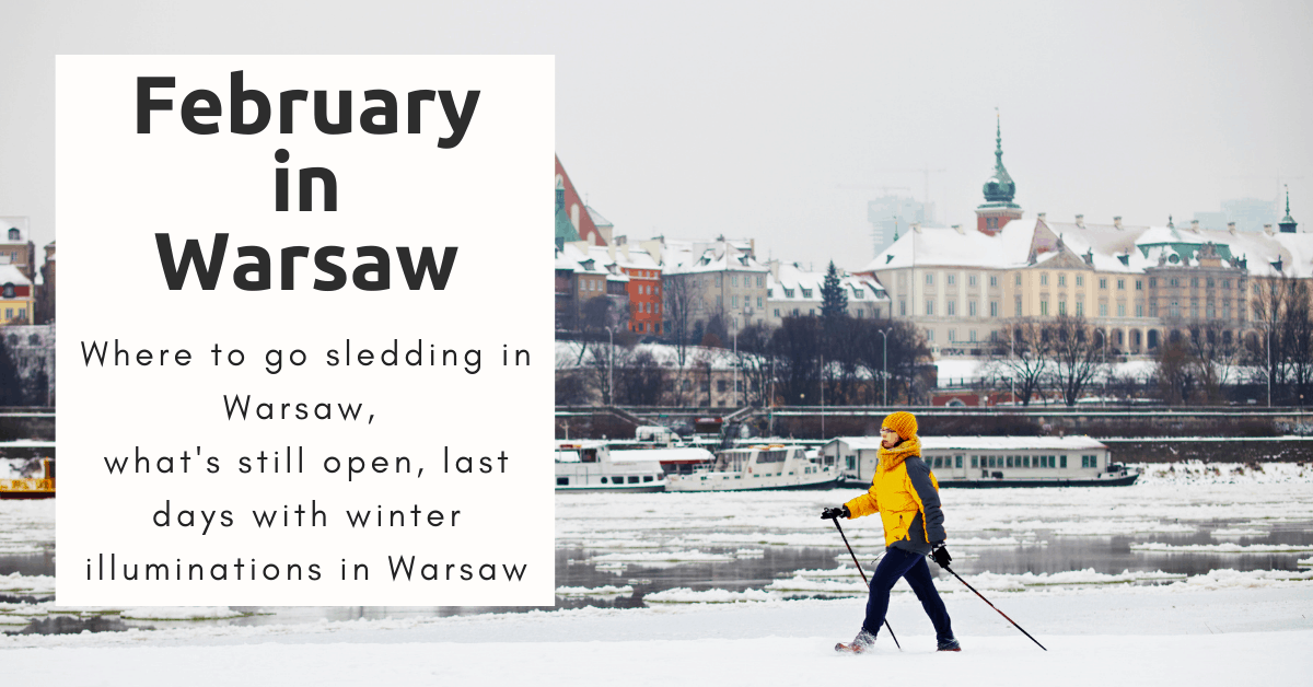 What to do in Warsaw in February