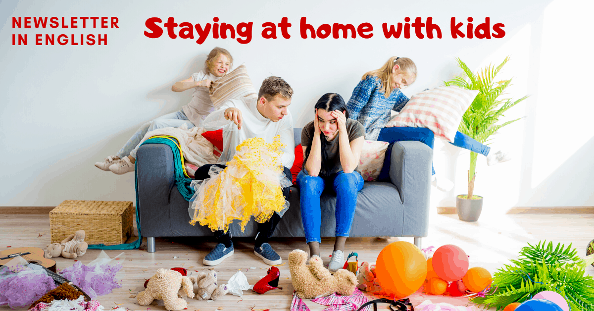 Staying at home with kids