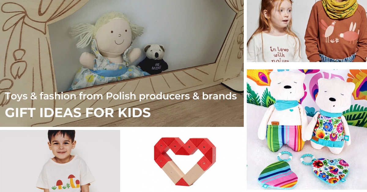 Gifts for children – toys from Polish producers & fashion from Polish brands