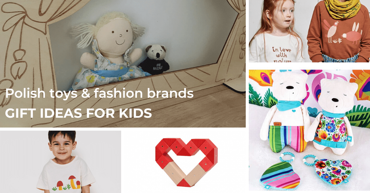 toys from Polish producers & fashion from Polish brands