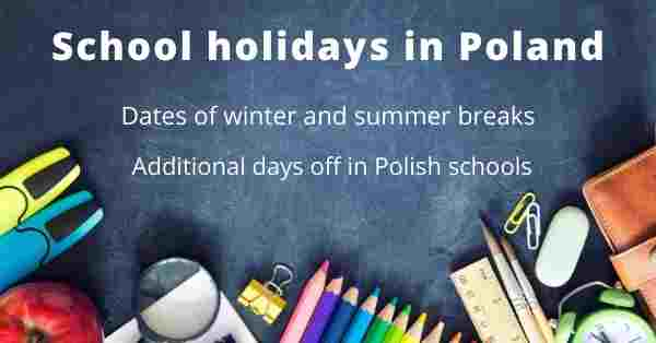 School holidays in Poland: dates of winter and summer breaks